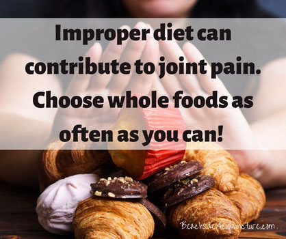 """Improper diet can contribute to joint pain. Choose whole foods as often as you can!"" over woman pushing away sugary desserts"
