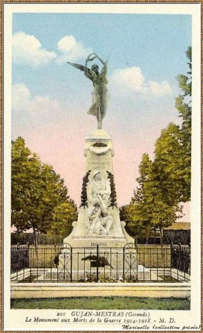 Gujan-Mestras autrefois : avant 1926 (la nouvelle Mairie n'étant pas construite derrière) le Monument aux Morts, Bassin d'Arcachon (carte postale, collection privée)
