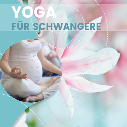 Yoga für Schwangere in Liestal