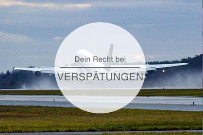 Passagierrechte, Rechte, Flugverspätungen, Verspätungen, Die Traumreiser
