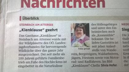 Das Gasthaus Kienklause in Steinbach am Attersee wurde mit der Wildplakette de OÖ Landesjagdverbandes für hervorragende Wildküche über das ganze Jahr ausgezeichnet.