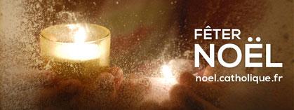 Fêter Noël avec noel.catholique.fr