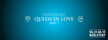 21.02.2015 Queen in Love Part II