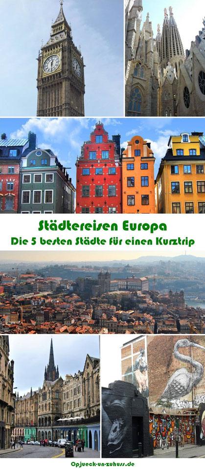 Städtereisen Europa - die besten Städte für einen Kurztrip