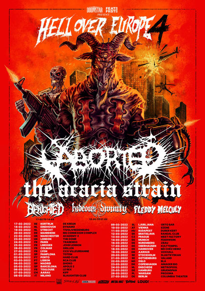 ABORTED 2022 + THE ACACIA STRAIN + HIDEOUS DIVINITY + BENIGHTED + FLEDDY MELCULY