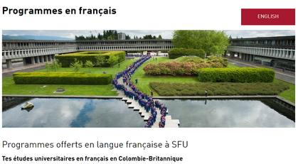 Simon Fraser University is the only one in British Columbia that offers programs in French.