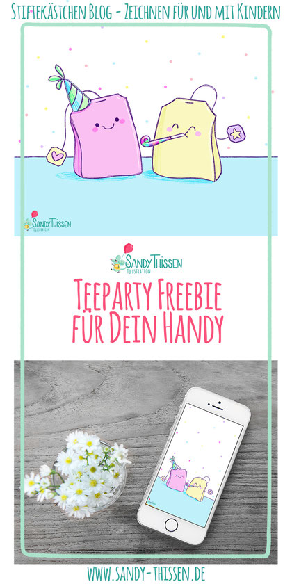 Freebie DIY zeichnen Blog malen Kinder kreativ basteln Tee Teaparty Kawaii Wallpaper Handy Phone Teebeutel Illustration Kinderbuch Illustratorin Sandy Thissen