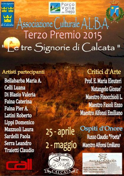III Ed. Premio Le tre Signorie di Calcata - VT - 2015