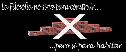 La filosofía no sirve para construir... (Antonio, Curso 2010/11)