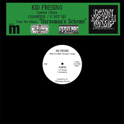 KID FRESINO - CHAMPION / U NOT ME