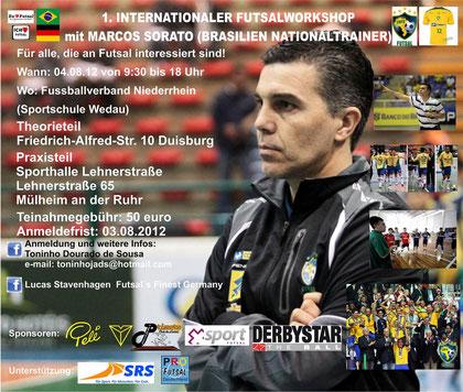 """Das offizielle Plakat für den Futsal-Workshop mit Marcos """"Pipoca"""" Sorato in Duisburg und Mülheim/Ruhr (Grafik: Toninho Dourado de Sousa)"""