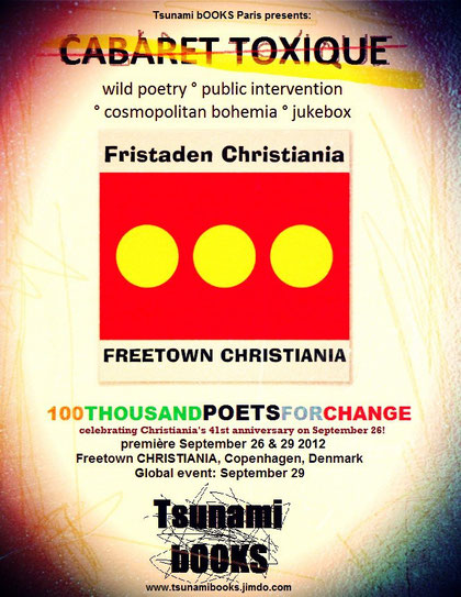 CABARET TOXIQUE in FREETOWN CHRISTIANIA, organized by TSUNAMI BOOKS PARIS