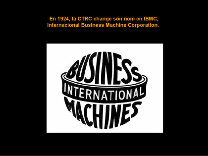 1924 änderte CTRC den Namen zu IBMC (International Business Machines Corporation)