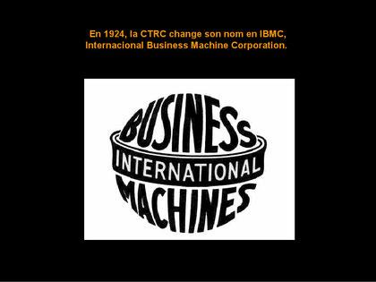 1924 änderte CTRC den Namen zu IBMC (International Business Machines Corporation)