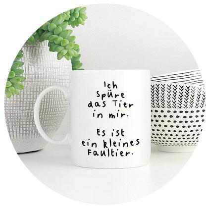 Kaffeetasse mit lustigem Spruch ich spüre das Tier in mir es ist ein kleines Faultier