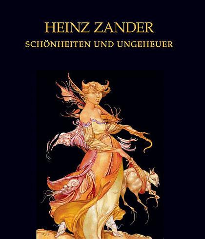 """Katalog Heinz Zander   """"Schönheiten und Ungeheuer""""     2019, mit Texten von Vanessa Heitland, Gerd Lindner, Oliver Schwulst und Friedrich Stämmler"""