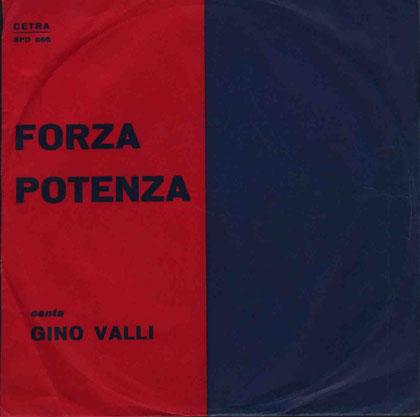 1. Gino Valli / Pino di Modugno - Forza Potenza (1966)