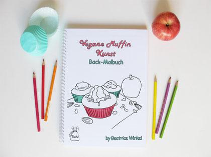 Beatrice Winkel - vegane Muffin-Kunst - Back-Malbuch