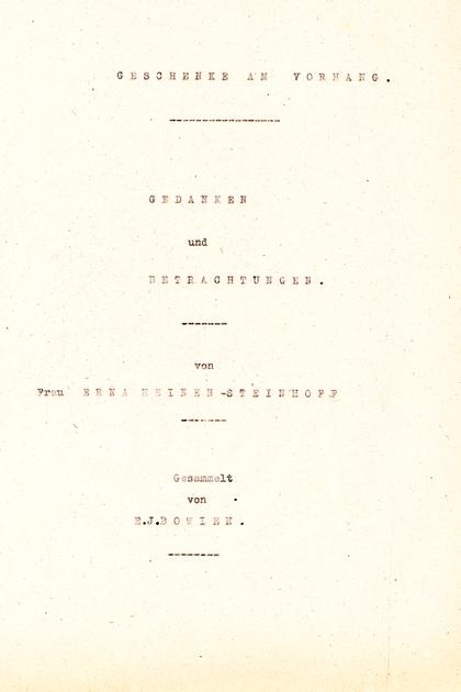 """Amiela, Geschenke am Vorhang, Worte einer klugen Frau"""", gesammelt von E.J.Bowien, vollendet 1946"""