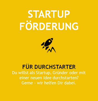 Startup Förderung  für Gründer und neue Idee - Für Druchstarter ein rundumsorglos Paket buchen