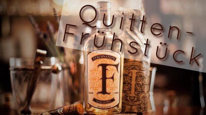 Quittenfrühstück - mit Ferdinand's Saar Dry Gin