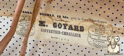 Passage tivoli, 12 bis, près de la gare saint lazare ( Paris)   M. Goyard  Coffretier - emballeur Breveté s. g. d. g.