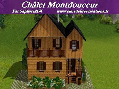 Simsdelirescreations Sims sims3 châlet montdouceur maison creation saphyre2174