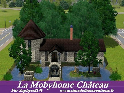 Simsdelirescreations Sims sims3 mobylhome château maison creation saphyre2174