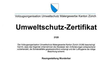 VUM Umweltschutz Zertifikat - Wunderbar sauberes Handwerk für Wand und Boden in Zürich