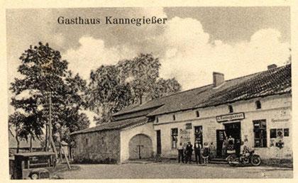 Vor 1945 - Gasthaus und Geschäft Kannegießer