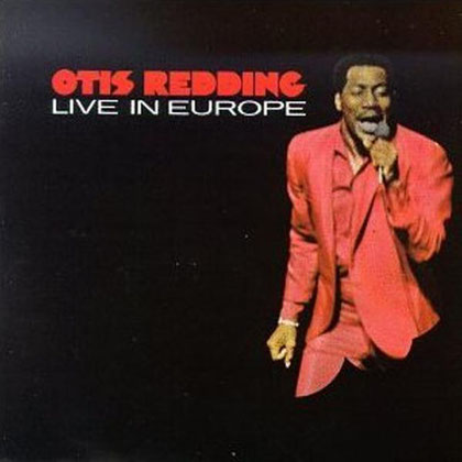 Otis Redding - 1967 / Live in Europe