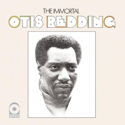 Otis Redding - 1968 / The Immortal Otis Redding