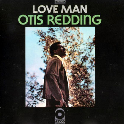 Otis Redding - 1969 / Love Man