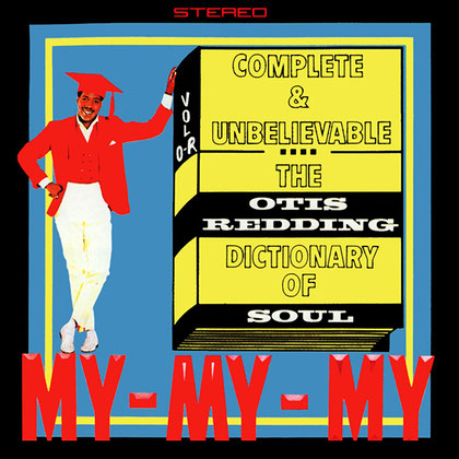 Otis Redding - 1966 / Complete & Unbelievable- The Otis Redding Dictionary of Soul