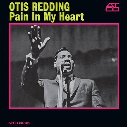 Otis Redding - 1964 / Pain In My Heart