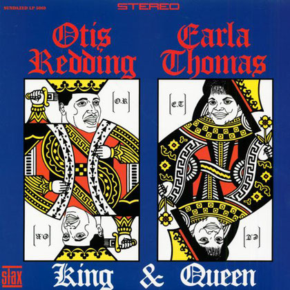 Otis Redding - 1967 / King & Queen (with Carla Thomas)
