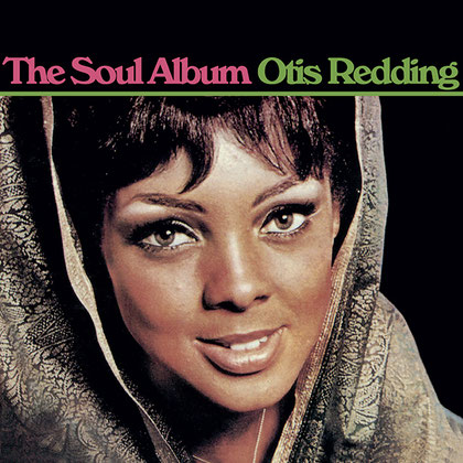 Otis Redding - 1966 / The Soul Album
