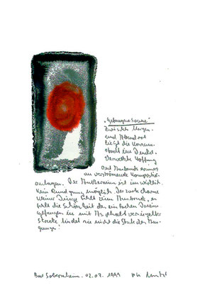 """""""Gefangene Sonne"""" / WVZ 2.113. Sprechbild mit Text. Entstanden in Bad Sobernheim am 02.07.1999 als Malerei mit Text auf Papier. Maße b 21,0 cm * h 29,7 cm. Im Besitz des Landes Nordrhein-Westfalen (Literaturkommission Münster)."""