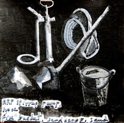 29/30 December 1941: ARP Stirrup pump, hose, bucket, scoop, sand, 2007 (Ink and gouache) (25x25)