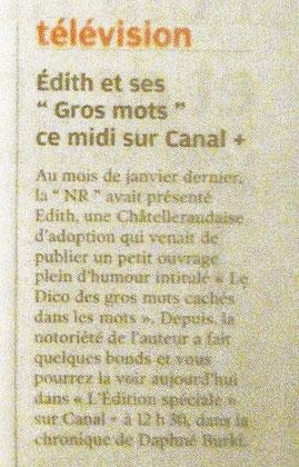La Nouvelle République du  29 mai 2009  annonce le reportage d'Edith sur CANAL +