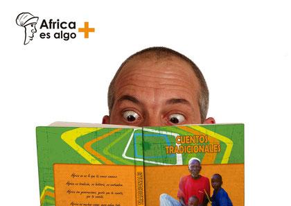 """Cartel promocional Libros de apoyo didáctico para el proyecto """"África es algo +"""""""