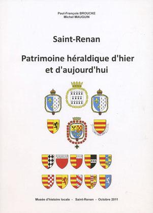 Saint-Renan Patrimoine héraldique d'hier et d'aujourd'hui. 15 €.