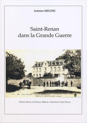 Saint-Renan dans la Grande Guerre. 7 €