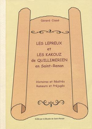 Les lépreux et les Kakouz de Quillimérien en Saint-Renan. 10 €