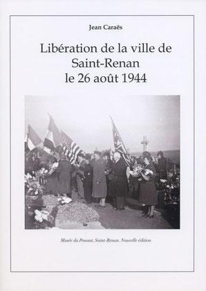 Libération de la ville de Saint-Renan le 26 août 1944. 8 €