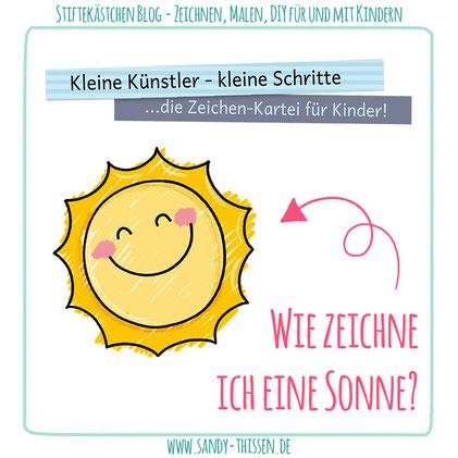 Sonne malen zeichnen lernen Sommer kleine Schritte Kindergarten Kita Schule Lehrer Erzieher Stiftekästchen Blog Sandy Thissen