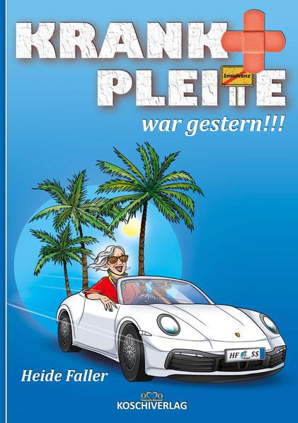 KRANK + PLEITE war gestern!!! - Paperback mit Fadenheftung, 168 Seiten A5