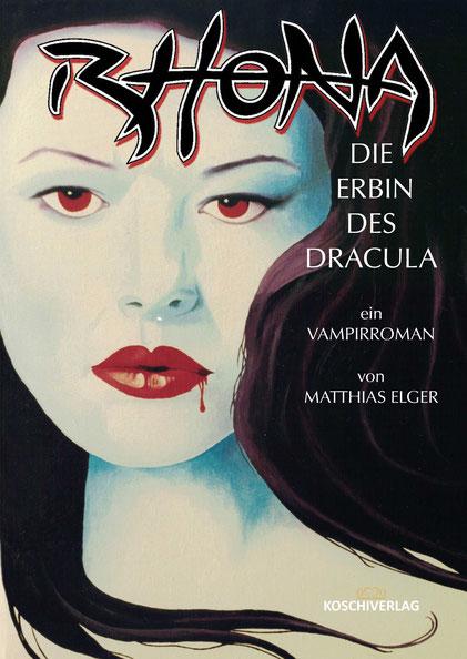 RHONA - DIE ERBIN DES DRACULA - Paperback - 600 Seiten gruseliger Fantasy-Spass!