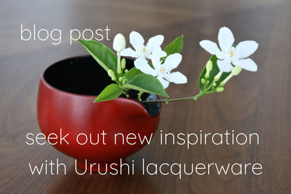 blog post seek out new inspiration with Urushi lacquerware