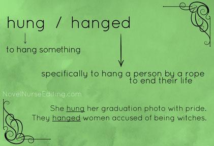 hung or hanged